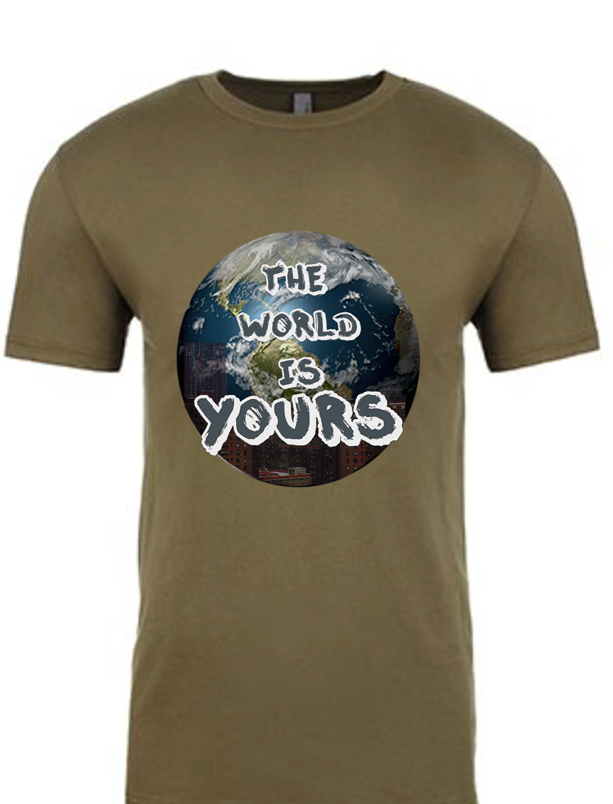 The World is Yours Mens Military T-Shirt