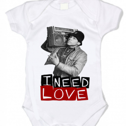 I Need  -Love Baby Onesie
