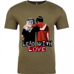 Lead with Love Military Green Mens T-Shirt